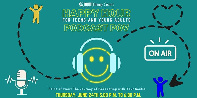 NAMI OC's Happy Hour: Podcast POV